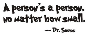 Dr seuss a person's a person